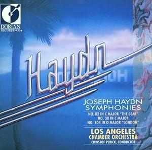 Haydn: Symphonies Nos 38, 82 & 104