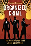 img - for Organized Crime: The Unvarnished Truth About Government book / textbook / text book