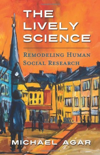 The Lively Science: Remodeling Human Social Research