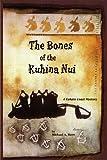 The Bones of the Kuhina Nui (Kohala Coast Mysteries)