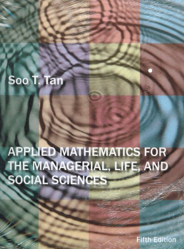 Applied Mathematics for the Mangerial, Life, and Social Sciences