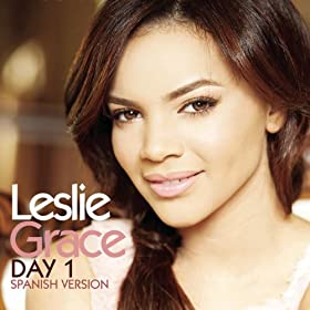 Leslie Grace - Day 1