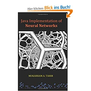 Java Implementation Of Neural Networks Mukarram A. Tahir