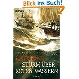 Sturm über roten Wassern: Band 2 - Roman