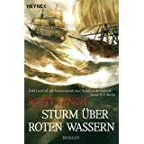 Sturm ber roten Wassern: Band 2 - Romanvon &#34;Scott Lynch&#34;