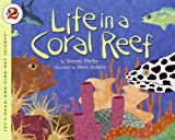 Life in a Coral Reef (Let's-Read-and-Find-Out Science 2) (0064452220) by Pfeffer, Wendy