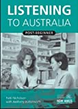 img - for Listening to Australia: Post Beginner book / textbook / text book