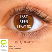 Last Seen Leaving | [Kelly Braffet]