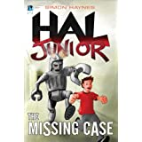 Hal Junior 2: The Missing Caseby Simon Haynes