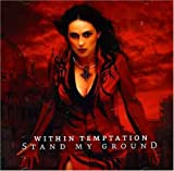 Within Temptation Stand My Ground