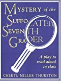 Mystery of the Suffocated Seventh Grader