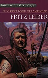 First Book of Lankhmar (Fantasy Masterworks 18)