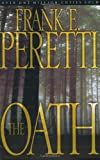 The Oath (0849944767) by Frank Peretti