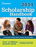 Scholarship Handbook 2014: All-New 17th Edition (College Board Scholarship Handbook)