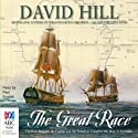 The Great Race: The Race Between the English and the French to Complete the Map of Australia (       UNABRIDGED) by David Hill Narrated by Paul English