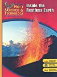 Holt Science & Technology: Inside the Restless Earth, Short Course F