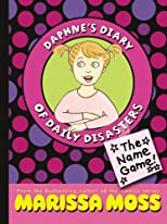 The Name Game! (Daphne's Diary of Daily Disasters)