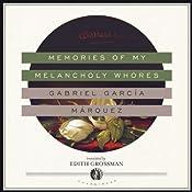 Memories of My Melancholy Whores | [Gabriel García Márquez]