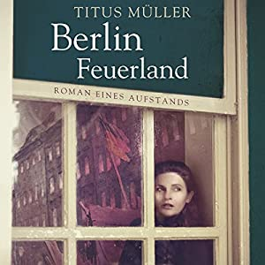 Berlin Feuerland Hörbuch