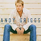 This I Gotta See by Andy Griggs (2011) Audio CD