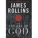 The Eye of God (Sigma Force) ~ James Rollins