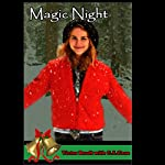 Magic Night: Jack the Dog and His Boy   Victor Brodt,C. S. Case,C. S. Case