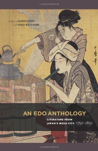 An Edo Anthology: Literature from Japan's Mega-City, 1750-1850