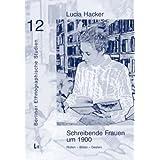 """Schreibende Frauen um 1900. Rollen - Bilder - Gestenvon """"Lucia Hacker"""""""