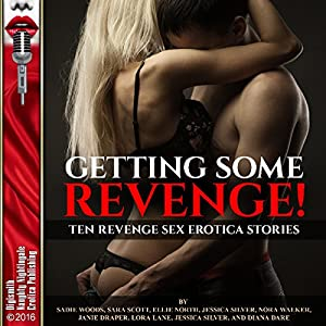 Getting Some Revenge!: Once Betrayed Is Twice Sexy! Audiobook