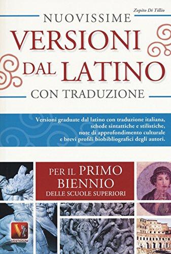 Nuovissime versioni dal latino Per il 1° biennio delle Scuole superiori PDF