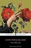 img - for El libro de la vida (Penguin Clasicos) (Spanish Edition) book / textbook / text book