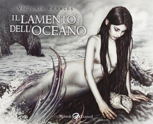 Il lamento dell'oceano. Sirene