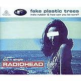 Fake Plastic Trees Pt.1