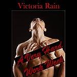 A Very Hard Work Week | Victoria Rain