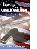 img - for Lessons from Armed America book / textbook / text book