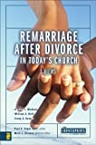 img - for Remarriage after Divorce in Today's Church (Counterpoints: Church Life) book / textbook / text book