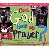 Does God Hear My Prayer?