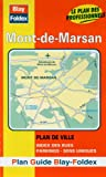 echange, troc Plans Blay Foldex - Plan de ville : Mont-de-Marsan (avec un index)