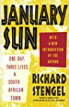 January Sun: One Day, Three Lives, a...