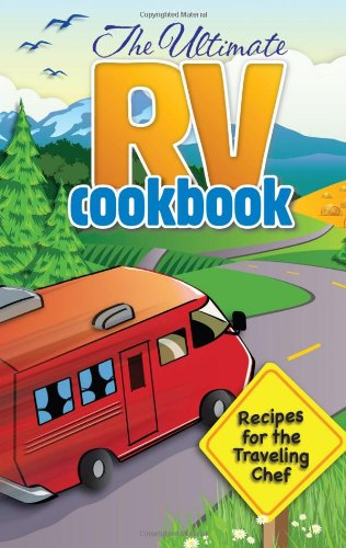 The Ultimate RV Cookbook by G&R Publishing