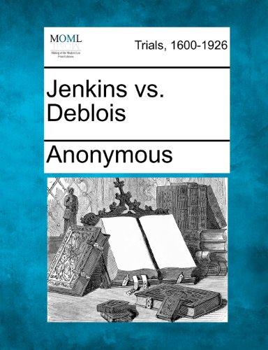 Jenkins vs. Deblois