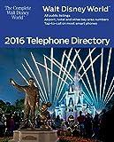 Walt Disney World 2016 Telephone Directory (The Complete Walt Disney World Book 9)