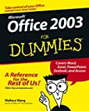 Microsoft Office 2003 For Dummies (0764538608) by Wang, Wallace