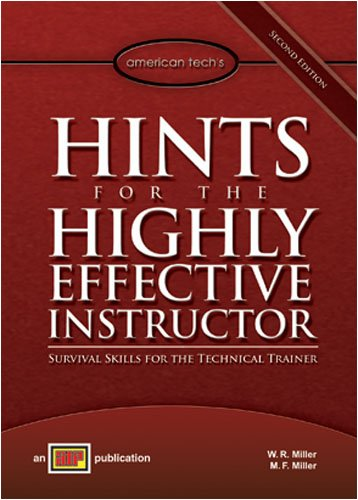 Hints for the Highly Effective Instuctor