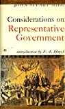 Considerations on Representative Government (A Gateway Edition)