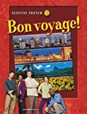 Bon voyage!, Level 1, Student Edition (Glencoe French, Level 1)