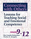img - for Connecting With Others: Lessons for Teaching Social and Emotional Competence/Grades 9-12 by Rita Coombs-Richardson (2001-03-30) book / textbook / text book