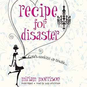 Recipe for Disaster | [Miriam Morrison]