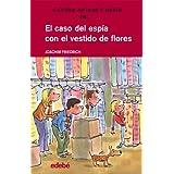 EL CASO DEL ESPÍA CON EL VESTIDO DE FLORES (Cuatro amigos y medio)
