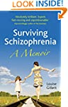 Surviving Schizophrenia: A Memoir